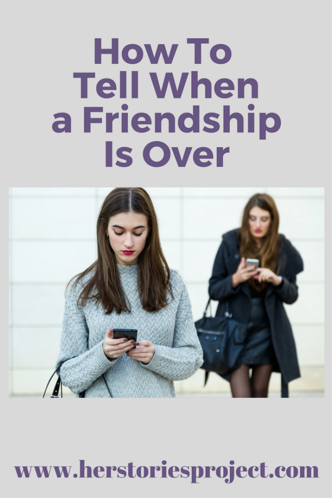 When a friendship is over